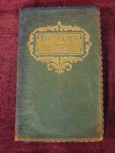 """This is an antique book by Edgar Allen Poe . The cover is made of soft leather with a lovely scalloped edge. The book is in good condition but the cover is somewhat worn. The book contains 28 pages. Circa 1900 4"""" x 6 1/2"""""""