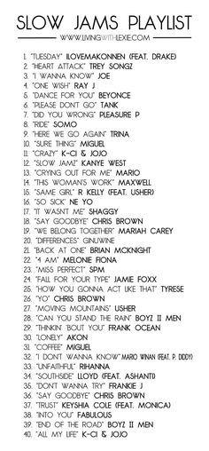 Slow Jams Playlist, R&B Playlist, Playlist