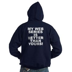 (BACK) Men's dark color navy blue hoodie with My Web Series Is Better Than Yours! theme. Over the recent years through the spread of easier access to wifi, cellphones, tablets, laptops and desk tops web series have become an addicted phenomena worldwide. Available in black, navy blue; small, medium, large, x-large, 2x-large, 3x-large for only $48.99. Go to the link to purchase the product and to see other options - http://www.cafepress.com/stmwsibty