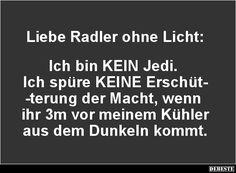 Liebe Radler ohne Licht..   Lustige Bilder, Sprüche, Witze, echt lustig