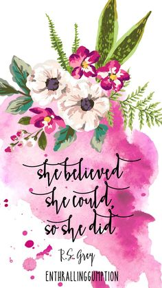 She believed she could...{free printable wallpaper}