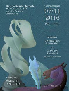 07/11 ♥ Vernissage de L'Exposition de Margarida Barroso et Amanda Saladini na Galeria Spazio Surreale  http://paulabarrozo.blogspot.com.br/2016/11/0711-vernissage-de-lexposition-de.html
