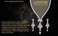Sogani presents The Limited Edition - a bespoke collection of jewellery defined by supreme craftsmanship and resplendent finesse. Created on request, exquisite designs that are as rare and breath-taking as you are. www.soganijewellers4u.com