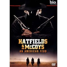 Hatfields and McCoys: An American Feud Hatfield And Mccoy Feud, Hatfields And Mccoys, The Mccoys, Front Page News, Close Caption, Hey Jude, What Really Happened, Historian, True Stories