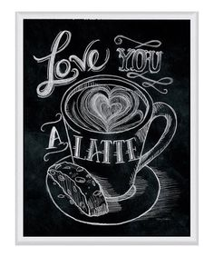Look what I found on #zulily! 'Love You a Latte' Framed Wall Art #zulilyfinds