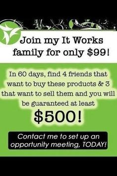 Change your life now!! Amazing, company, product and a compensation plan that just CAN'T be beat!!  Message any questions about joining my It Works family today!! Hurry! We have a $10,000 plus more up for grabs rt now top! Skinnyhealthyyou@yahoo.com https://wrapsbytiffany.myitworks.com