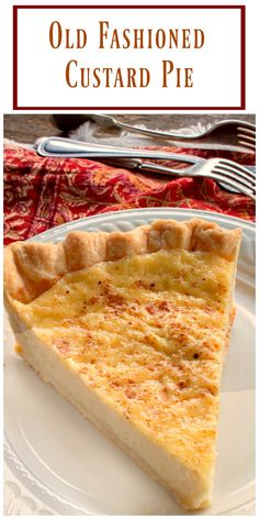 Old Fashioned Custard Pie - a delicious easy recipe you can make with ingredients you already have in your pantry! via @https://www.pinterest.com/BunnysWarmOven/bunnys-warm-oven/