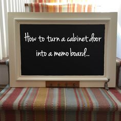 How to turn a cabinet door into a memo board - Dogs Don't Eat Pizza