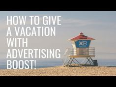 A Demonstration of How Easy It Is To Give A Vacation With Advertising Boost! The Best Revenge, Find Someone, Get Over It, Strand, Advertising, Good Things, Vacation, Day, Youtube