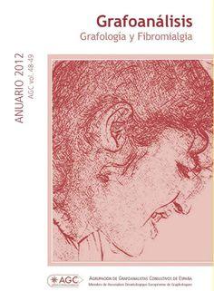 """REVISTA ANUARIO """"GRAFOANÁLISIS"""" AGC vol.48-49 ANUARIO 2012 GRAFOLOGÍA Y FIBROMIALGIA"""