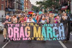 Several hundred drag queens and kings kicked off Pride Weekend with a wild and fabulous march across downtown from Tompkins Square Park to the country's newest National Monument, the Stonewall Inn.