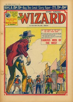 Wizard cover - classic Western image Comic Art, Comic Books, Dolls House Shop, Children's Comics, Pulp Magazine, Childhood Days, Famous Men, Local History, Great Stories