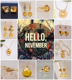Hello November! Time for Citrine.