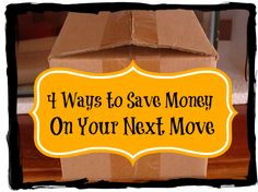 4 Ways to Save Money on Your Next Move - Saved By Grace