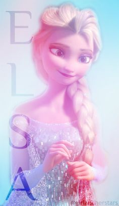 Elsa...  I like her sooo much more than Anna