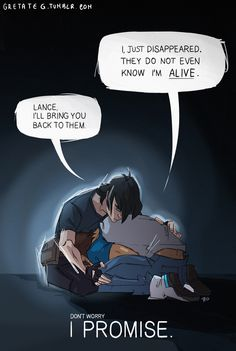 Homesick  Lance: How could you not miss your family?  Keith: 'Cause you are my family now.