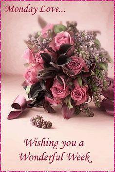Monday Love Wishing You a Wonderful Week flowers glitter friend monday happy monday monday greeting monday quote monday graphic