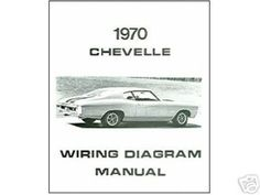 wiring diagrams electrical 1970 chevrolet chevelle electrical wiring diagrams schematics book repair oem chevrolet