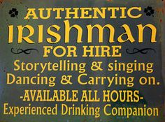 Rusty Decorative AUTHENTIC IRISHMAN FOR HIRE Tin Wall Sign 30x40 Cm | eBay