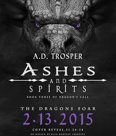 Ashes and Spirits, releasing February 13, 2015! Keep an eye on next Monday though for some surprises!