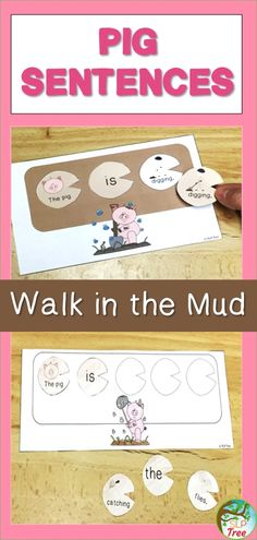 Practice subject/verb and subject/verb/object sentence structure while putting pig footprints in the mud!