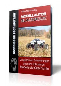 Die geheimen Entwicklungen aus über 100 Jahren RC-Modellauto-Geschichte im RC-Modellauto - Blackbook auf 464 Seiten gnadenlos aufgedeckt! Ausgabe mit Leseprobe.