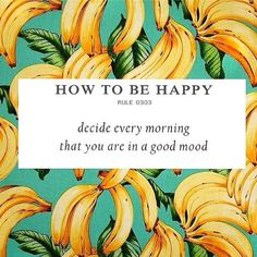 wisdom quote inspiration positivity: how to be happy: decide every morning that you are in a good mood (whi) Words Quotes, Me Quotes, Motivational Quotes, Inspirational Quotes, Sayings, Daily Quotes, Qoutes, Everyday Quotes, The Words