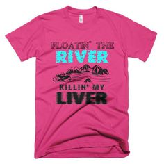Sometimes you float the river and kill you liver, sometimes you kill the river and float your liver. Either way, nothing says summer fun like enjoying the water and some adult beverages. This American