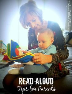 *Reading aloud to little ones is not always a natural or comfortable activity for parents. These are some great tips and resources to share! My Little Bookcase shares 10 Tips for Reading Aloud to Children Reading Aloud, Reading Tips, Early Reading, Kids Reading, Literacy Activities, Activities For Kids, Baby Development, Early Literacy, Learn To Read