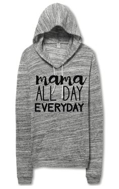 Mama All Day Everyday Adult Hoodie size L