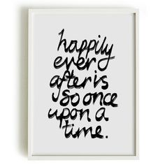 A4 Typography Poster, quote print, apartment decor - Happily ever after is so once upon a time...