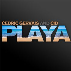 Cedric Gervais & CID - 'Playa' (single)  (2012) Cedric Gervais, Try It Free, Apple Music, Album, Songs, Artwork, Work Of Art, Card Book