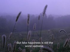 but fake happiness makes other people not be sad so it's what has to be done. i'm even more sad so they will not. Citations Grunge, Citations Film, The Words, Moving On Quotes, Grunge Quotes, Tumblr Quotes, Cigarette Quotes Tumblr, Film Quotes, Quotes Quotes