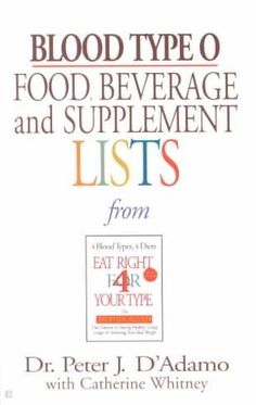 The Eat Right 4 (For) Your Type portable and personal blood type guide to staying healthy and achieving your ideal weight Different blood types mean different body chemistry. If your blood type is O,