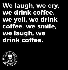 We exist we drink coffee Coffee Zone, Coffee Talk, Coffee Is Life, I Love Coffee, Best Coffee, Coffee Coffee, Coffee Around The World, Coffee Company, Coffee Quotes