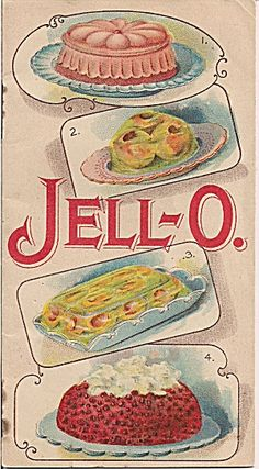 Jell-O Jello recipe book from early 1900s