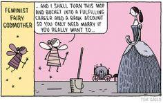 Feminist Fairy Godmother by cartoonist Tom Gauld -- For girl-empowering fairy tales, visit http://www.amightygirl.com/books/fiction/fairy-tales-folktales