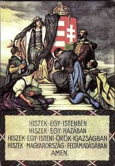 "Hungary: Magyar Hiszekegy - the ""National Prayer"" of the Horthy era. Hungary History, Dance Wallpaper, Alternate History, Folk Fashion, Thing 1, My Heritage, Illustrations And Posters, Eastern Europe, Coat Of Arms"