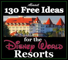Almost 130 FREE Walt Disney World Resort Activities! (vacation planning article) Disney World tips, planning a Disney World vacation, Disney Cheapskate Princess, free ay Disney World