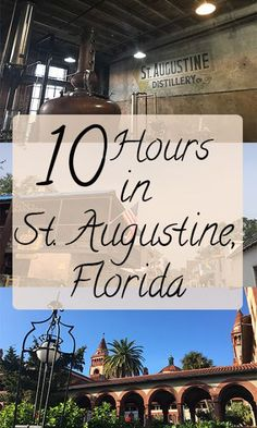 10 Hours in St. Augustine, Florida// Museums, Distillery Tours, and Dinner at the Ice Plant Florida Vacation, Florida Travel, Florida Beaches, Vacation Spots, Travel Usa, Travel Tips, Vacation Ideas, Travel Ideas, Palm Coast Florida
