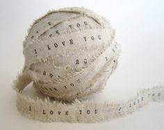 Personalized Ribbon 10 yards I Love You Handmade linen Ribbon DIY personalize wedding favors shabby chic wedding decor rustic wedding gifts, via Etsy. Perfect for Valentines? Custom Ribbon, Diy Ribbon, Fabric Ribbon, Linen Fabric, Burlap Ribbon, Scrap Fabric, Fabric Yarn, Fabric Strips, Diy Wedding Favors