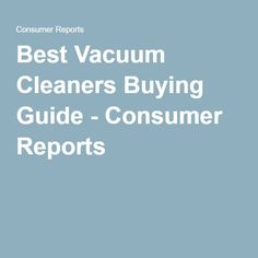 best vacuum cleaners for eliminating unwanted pet hair vacuums of and hair - Consumers Report Vacuum Cleaners