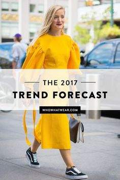 Listen up—these are the trends that everyone will be wearing next year.