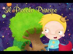 Il Piccolo Principe, la storia completa by Coro Arcobaleno - YouTube