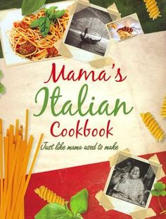 70 best cuckoo 4 cookbooks images on pinterest books cooking food buy mamas italian cookbook from waterstones today click and collect from your local waterstones or get free uk delivery on orders over forumfinder Gallery