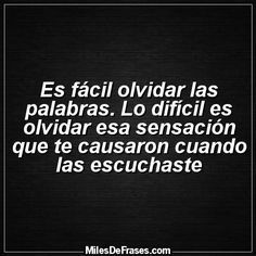 Yo no oblivido Andrea. True Quotes, Words Quotes, Wise Words, Best Quotes, Sayings, Quotes En Espanol, Life Thoughts, Spanish Quotes, Amazing Quotes