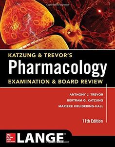 Katzung & Trevor's Pharmacology Examination and Board Revie Edition PDF Examination Board, Test Taking Strategies, Chapter Summary, Pharmacology, Medicine Book, Hai, Medical Students, Textbook, Ebooks