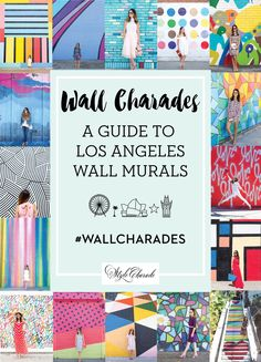 Where to find all of the best Los Angeles murals street art and colorful walls! This resource has over 30 walls complete with addresses and artist details! #WallCharades