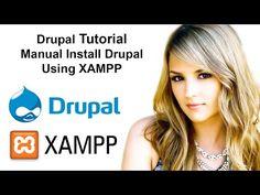 Drupal Tutorial: Manual Install Drupal Using XAMPP - YouTube