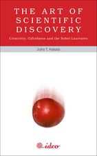 The Art of Scientific Discovery by Juha T, Hakala